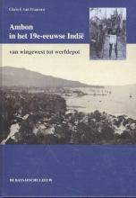 Christiaan F. van Fraassen , Ambon in het 19e-eeuwse Indië