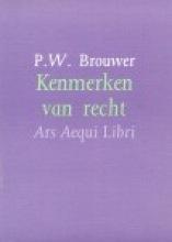 P.W.  Brouwer Kenmerken van recht