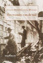 E. Rosenstock-Huessy , Het wonder van de taal