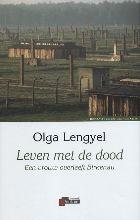 O. Lengyel , Leven met de dood