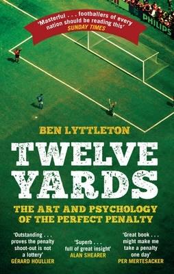 Lyttleton, Ben,Twelve Yards
