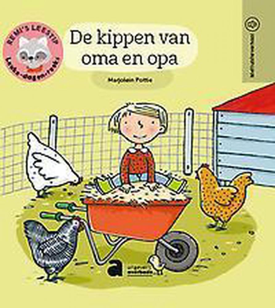Marjolein Pottie,Remi`s leestip - Leuke dagenreeks - De kippen van oma en opa