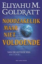 E.M. Goldratt,Noodzakelijk, maar niet voldoende