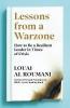 Louai Al Roumani, Lessons from a Warzone