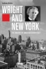 Alofsin Anthony, Wright and New York