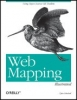 Tyler Mitchell, Web Mapping Illustrated