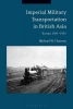 Charney, Michael W, Imperial Military Transportation in British Asia