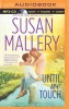 Mallery, Susan, Until We Touch