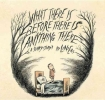 Liniers, What There Is Before There Is Anything There