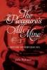J. Peakman, Pleasure's All Mine