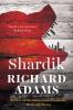 Richard Adams, Shardik