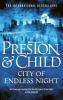 Preston Douglas & L.  Child, City of Endless Night