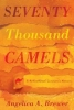 Angelica A. Brewer , Seventy Thousand Camels