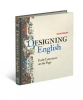 Wakelin Daniel, Designing English