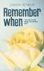 Lindsay Detwiler, Remember When