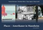 Führer, Christian, Places - Amerikaner in Mannheim
