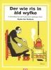 <b>Nynke fan Hichtum</b>,Der wie ris in &acirc;ld wyfke