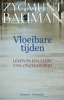 <b>Zygmunt Bauman</b>,Vloeibare tijden
