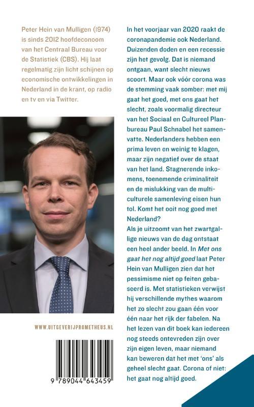 Peter Hein van Mulligen,Met ons gaat het nog altijd goed
