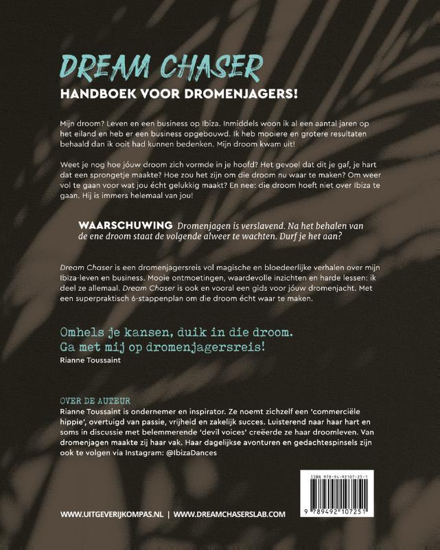 Rianne Toussaint,Dream Chaser