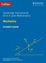 Michael Kent Cambridge International AS & A Level Mathematics Mechanics Student`s Book