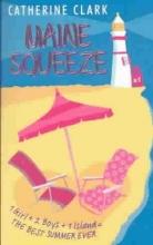 Clark, Catherine Maine Squeeze