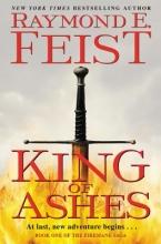 Feist, Raymond E. King of Ashes