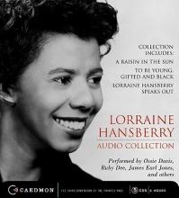Hansberry, Lorraine Lorraine Hansberry Audio Collection