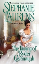 Laurens, Stephanie The Taming of Ryder Cavanaugh