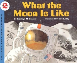 Branley, Franklyn Mansfield What the Moon Is Like