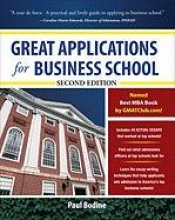 Bodine, Paul S. Great Applications for Business School