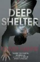 Harris, Oliver Deep Shelter