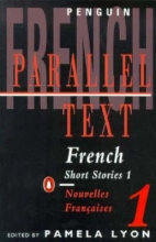 Lyon, Pamela Parallel Text: French Short Stories 1