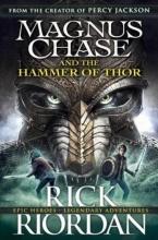 Riordan, Rick Magnus Chase 02 and the Hammer of Thor