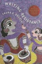 Brueck, Laura R. Writing Resistance - The Rhetorical Imagination of  Hindi Dalit Literature