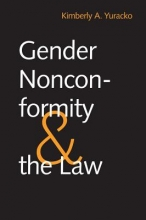 Yuracko, Kimberly A. Gender Nonconformity and the Law