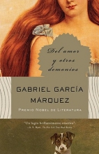 Garcia Marquez, Gabriel Del amor y otros demonios Of Love and Other Demons