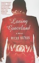 Nathan, Micah Losing Graceland
