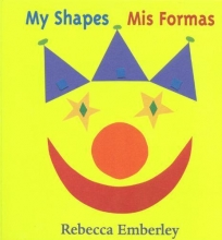 Emberley, Rebecca My Shapes Mis Formas