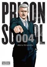 Hiramoto, Akira Prison School 4