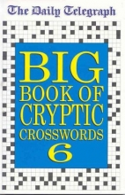 Telegraph Group Limited Daily Telegraph Big Book of Cryptic Crosswords 6