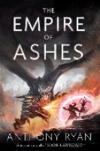 Ryan, Anthony The Empire of Ashes