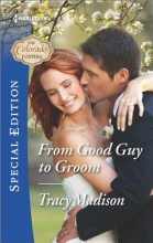 Madison, Tracy From Good Guy to Groom