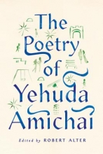 Amichai, Yehuda The Poetry of Yehuda Amichai