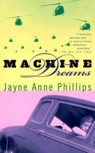 Phillips, Jayne Anne Machine Dreams