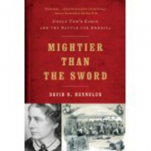Reynolds, David S. Mightier Than the Sword