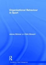 Skinner, James,   Stewart, Bob Organizational Behaviour in Sport