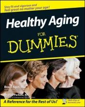 Brent Agin,   Sharon, RN Perkins Healthy Aging For Dummies