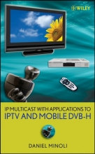 Minoli, Daniel IP Multicast with Applications to IPTV and Mobile DVB-H