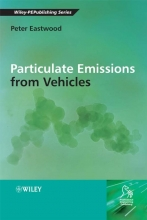 Eastwood, Peter Particulate Emissions from Vehicles